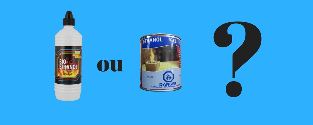 Bioéthanol liquide ou en gel ? Lequel utiliser ?