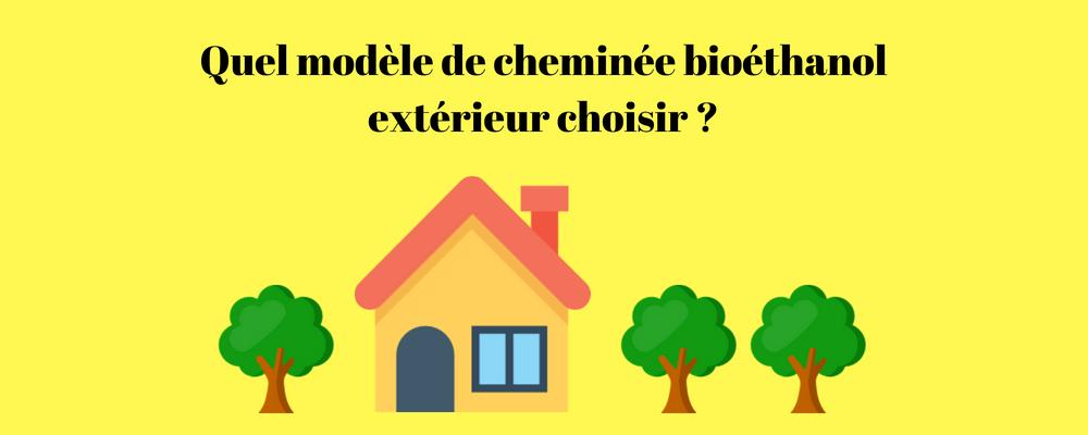 Cheminée bioethanol pour l'extérieur : quel modèle choisir ?